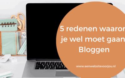 5 redenen om te WEL te gaan bloggen